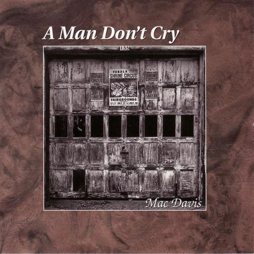 Mac Davis A Man Don't Cry