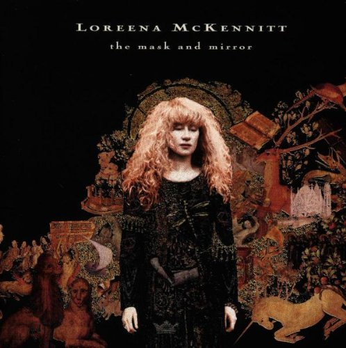 Loreena Mckennitt The Mask & Mirror
