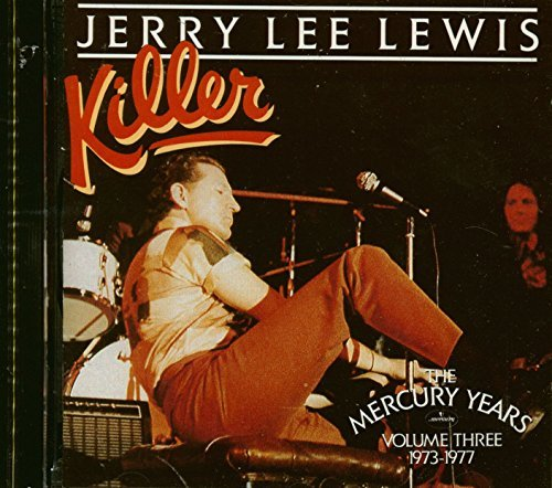 Lewis Jerry Lee Killer Mercury Years 3