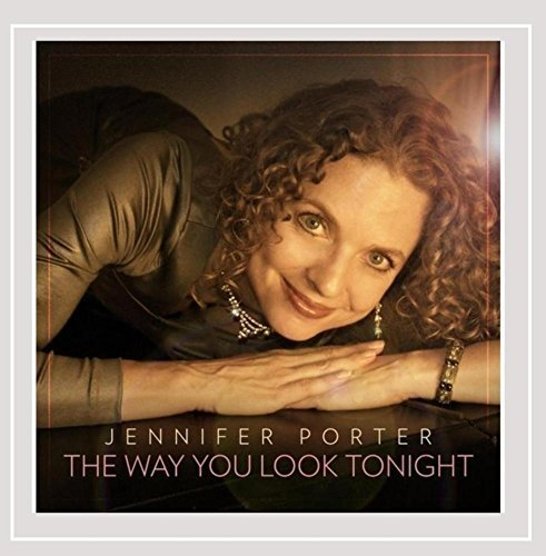 Jennifer Porter Way You Look Tonight Local