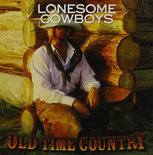 Old Time Country Lonesome Cowboys Autry Dexter Davis Old Time Country