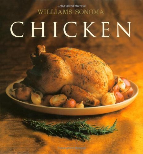 Rick Rodgers The Williams Sonoma Collection Chicken