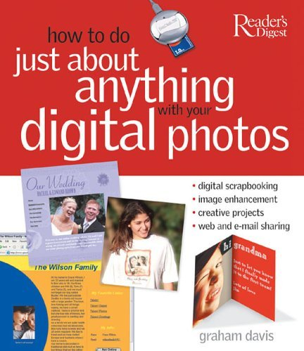 Graham Davis How To Do Just About Anything With Your Digital Ph