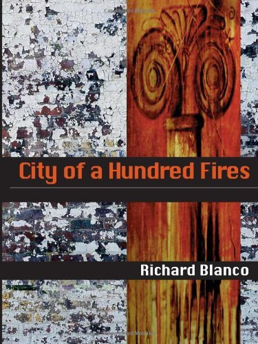Richard Blanco City Of A Hundred Fires