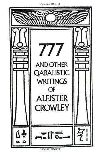 Aleister Crowley 777 And Other Qabalistic Writings Of Aleister Crow Revised