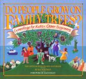 Ira Wolfman Do People Grow On Family Trees? Genealogy For Kid Do People Grow On Family Trees?
