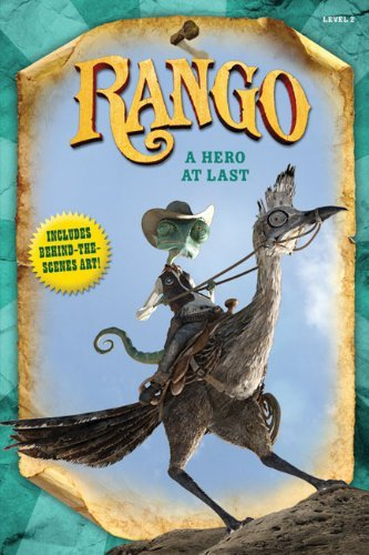 Annie Auerbach Rango A Hero At Last
