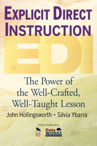 John R. Hollingsworth Explicit Direct Instruction (edi) The Power Of The Well Crafted Well Taught Lesson