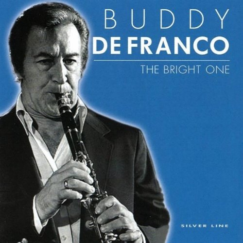 Buddy De Franco Bright One
