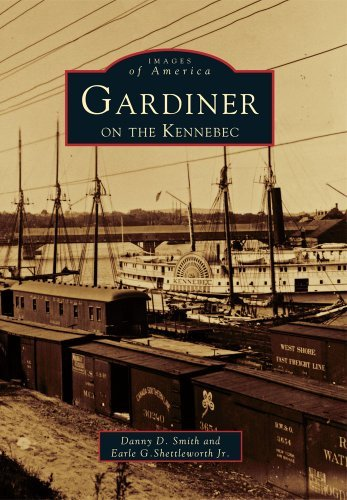 Danny D. Smith Gardiner On The Kennebec