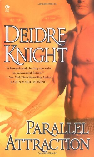 Deidre Knight Parallel Attraction