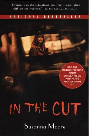 Susanna Moore In The Cut Movie Tie In Edition