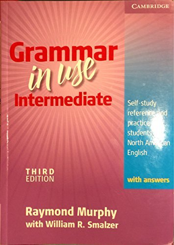 Raymond Murphy Grammar In Use Intermediate Self Study Reference And Practice For Students Of 0003 Edition;