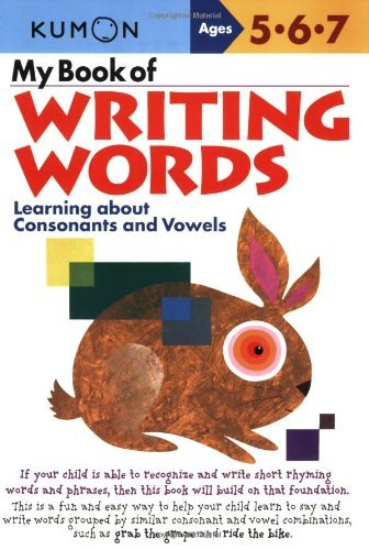 Kumon Publishing My Book Of Writing Words Learning About Consonants And Vowels
