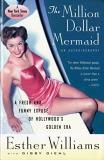 Esther Williams The Million Dollar Mermaid An Autobiography