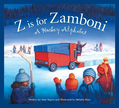 Matt Napier Z Is For Zamboni A Hockey Alphabet