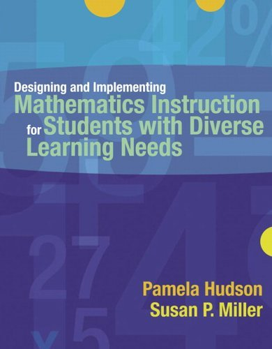 Pamela P. Hudson Designing And Implementing Mathematics Instruction