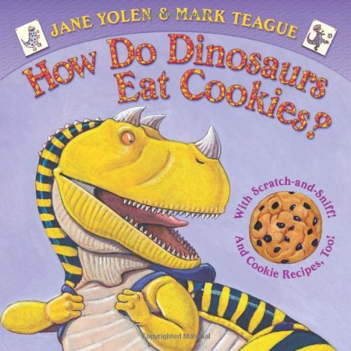 Jane Yolen How Do Dinosaurs Eat Cookies?