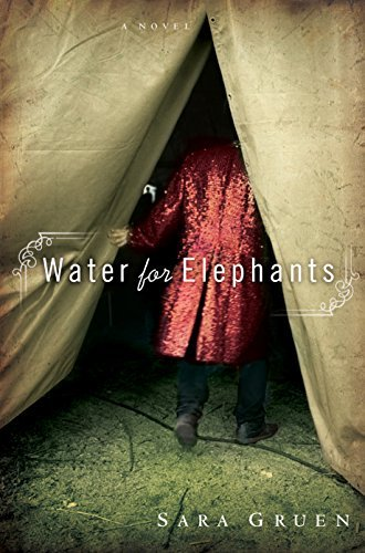 Sara Gruen Water For Elephants