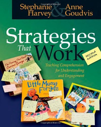 Stephanie Harvey Strategies That Work Teaching Comprehension For Understanding And Enga 0002 Edition;