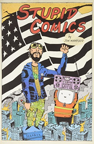 Jim Mahfood Stupid Comics Collection Volume 1