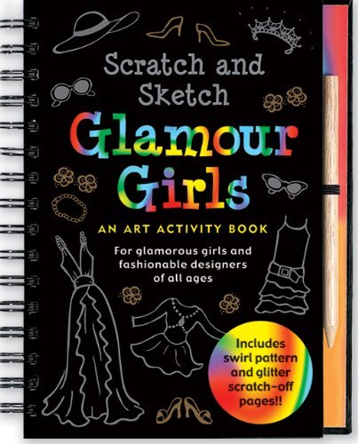 Heather Zschock Scratch & Sketch Glamour Girls An Art Activity Book For Glamour Girls Of All Age
