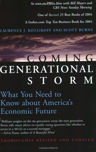 Laurence J. Kotlikoff The Coming Generational Storm What You Need To Know About America's Economic Fu