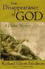 Richard Elliott Friedman The Disappearance Of God A Divine Mystery