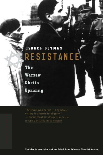 Israel Gutman Resistance The Warsaw Ghetto Uprising