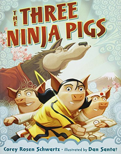 Corey Rosen Schwartz The Three Ninja Pigs