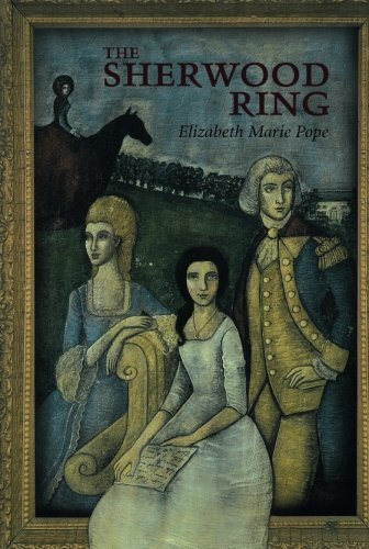Elizabeth Marie Pope The Sherwood Ring