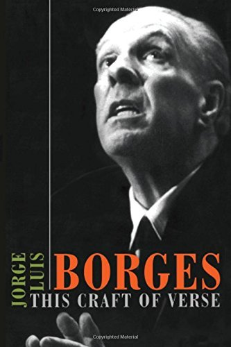 Jorge Luis Borges This Craft Of Verse