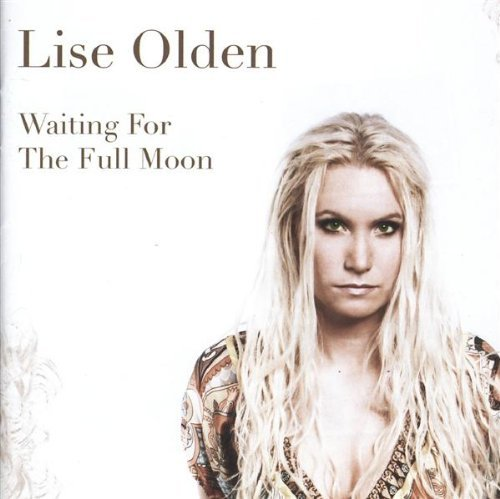 Lise Olden Waiting For The Full Moon