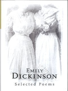 Emily Dickinson Emily Dickinson Selected Poems (phoenix Poetry)