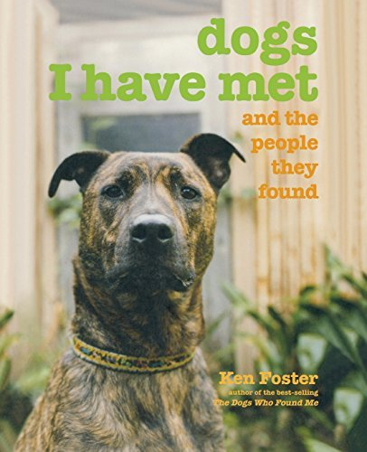 Ken Foster Dogs I Have Met And The People They Found