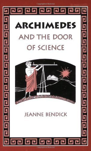 Jeanne Bendick Archimedes & The Door Of Science Revised