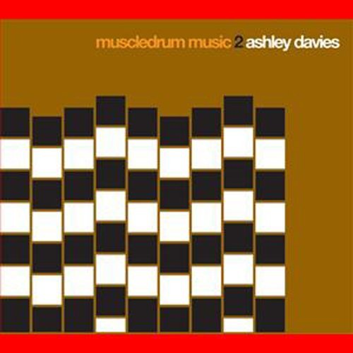 Ashley Davies Muscle Drum Music