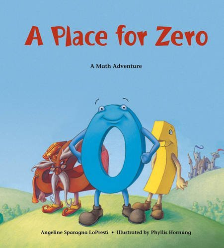 Angeline Sparagna Lopresti A Place For Zero A Math Adventure