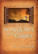 Crowder Bill Windows On Easter