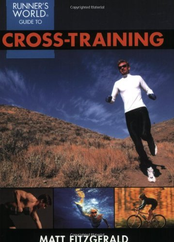 Matt Fitzgerald Runner's World Guide To Cross Training