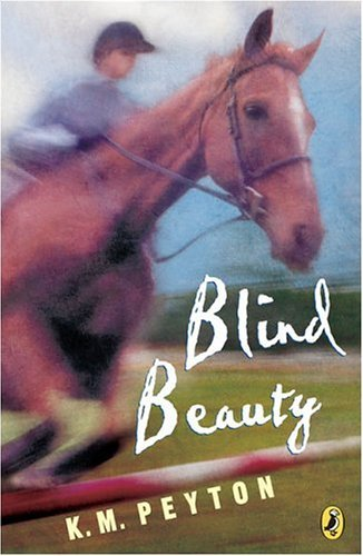 K. M. Peyton Blind Beauty