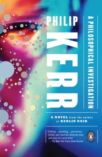Philip Kerr A Philosophical Investigation