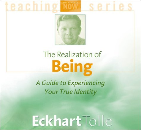 Eckhart Tolle The Realization Of Being