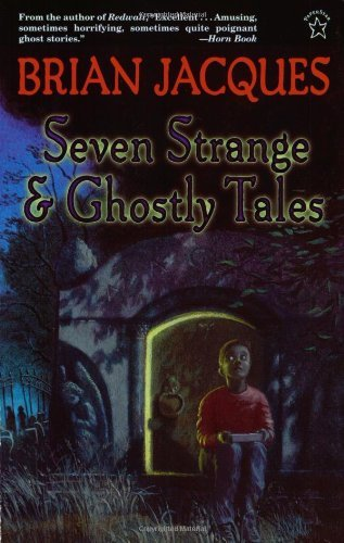 Brian Jacques Seven Strange And Ghostly Tales