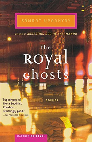 Samrat Upadhyay The Royal Ghosts Stories