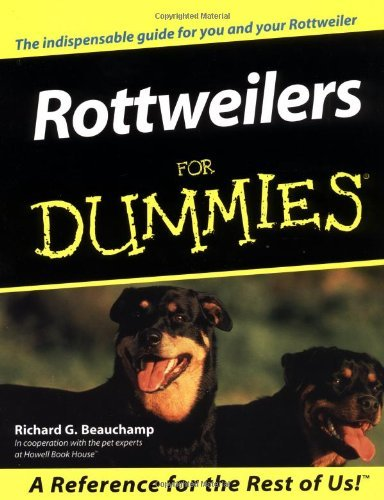 Richard G. Beauchamp Rottweilers For Dummies