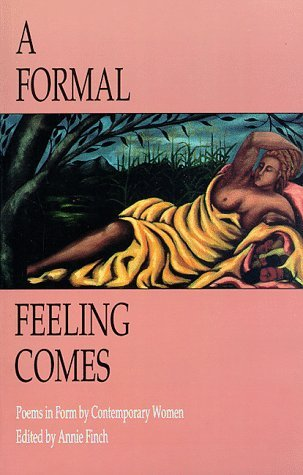 Annie Finch A Formal Feeling Comes Poems In Form By Contempor