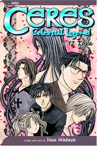 Yuu Watase Ceres Celestial Legend Vol. 12