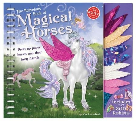 Eva Steele Staccio The Marvelous Book Of Magical Horses Dress Up Paper Horses And Their Fairy Friends [wi