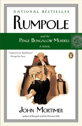 John Mortimer Rumpole And The Penge Bungalow Murders